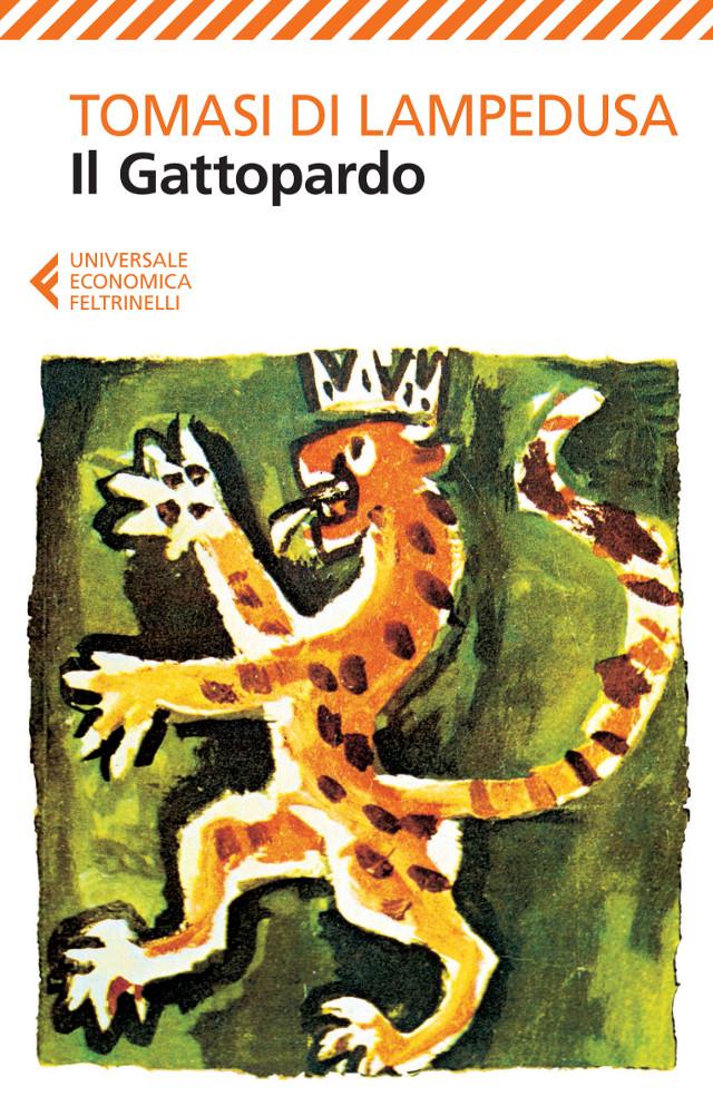 Il Gattopardo - Giuseppe Tomasi di Lampedusa- Feltrinelli